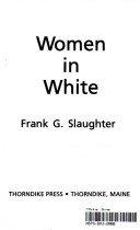 9780896216617: Women in White (Thorndike Press Large Print Basic Series)