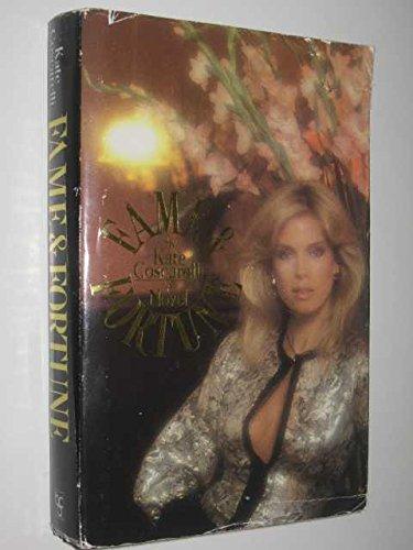 Fame & fortune: A novel: Coscarelli, Kate