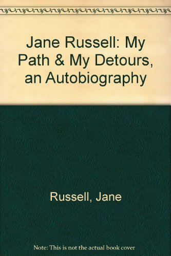 9780896216815: Jane Russell: My Path & My Detours, an Autobiography