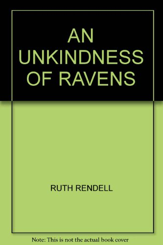9780896216846: An unkindness of ravens (A New Inspector Wexford mystery)
