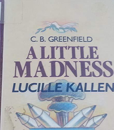9780896217225: C.B. Greenfield: A Little Madness (LARGE Print)