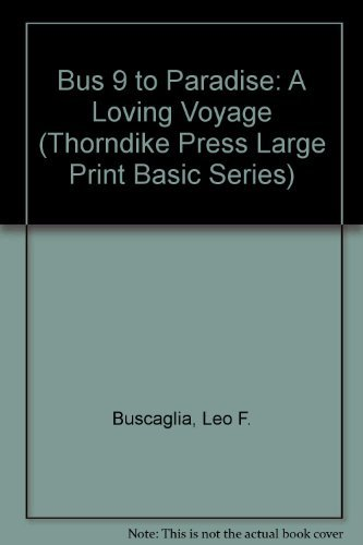 9780896217294: Bus 9 to Paradise: A Loving Voyage