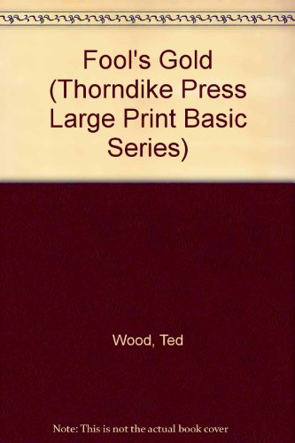 9780896217485: Fool's Gold (Thorndike Press Large Print Basic Series)