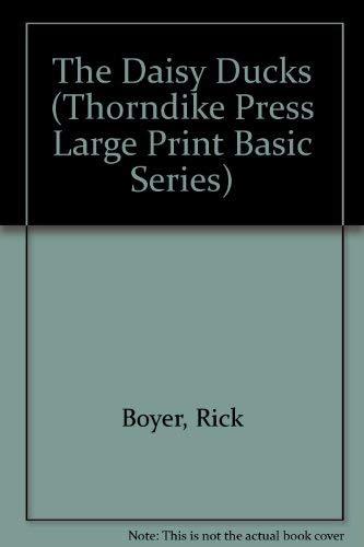 9780896217584: The Daisy Ducks (Thorndike Press Large Print Basic Series)