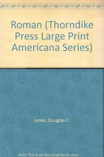 9780896217638: Roman (Thorndike Press Large Print Americana Series)