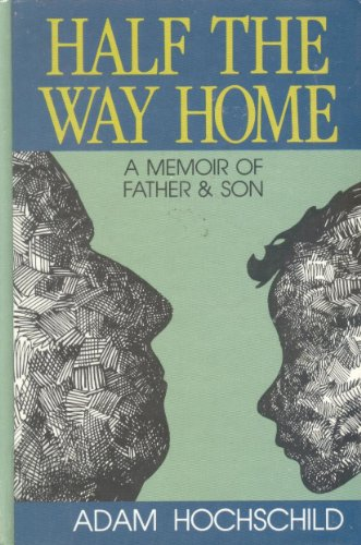 9780896217669: Half the Way Home: A Memoir of Father and Son (Thorndike Press Large Print Americana Series)