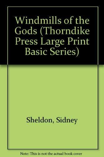 Windmills of the Gods (Thorndike Press Large: Sheldon, Sidney