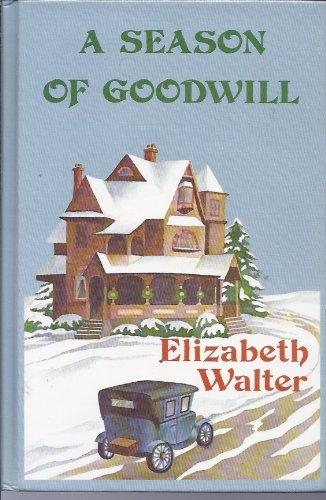 9780896217966: A Season of Goodwill (Thorndike Press Large Print Basic Series)