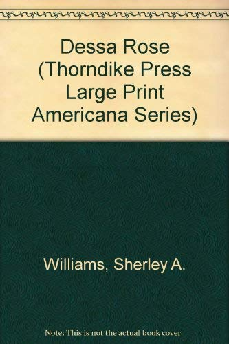 9780896218130: Dessa Rose (Thorndike Press Large Print Americana Series)