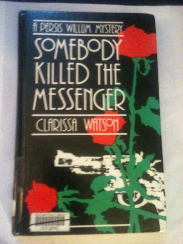 9780896218673: Somebody Killed the Messenger: A Persis Willum Mystery (Thorndike Press Large Print Basic Series)