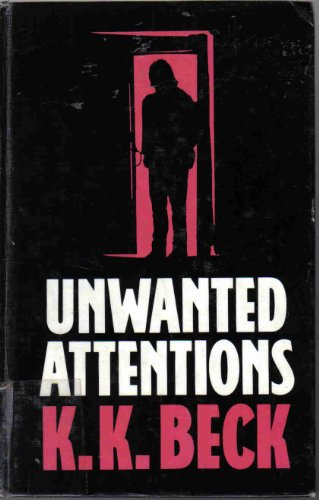 9780896218680: Unwanted Attentions