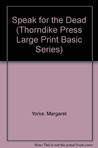 9780896218796: Speak for the Dead (Thorndike Press Large Print Basic Series)