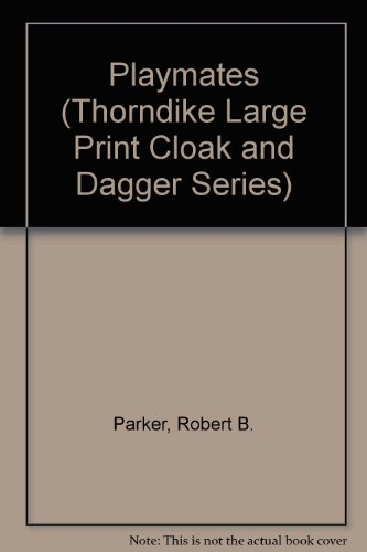 9780896218932: Playmates (Thorndike Large Print Cloak and Dagger Series)