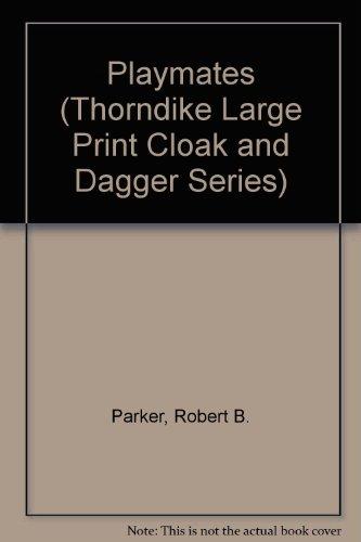 9780896218932: Playmates (Thorndike Large Print Cloak & Dagger Series)