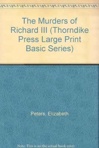 9780896219076: The Murders of Richard III (Thorndike Press Large Print Basic Series)