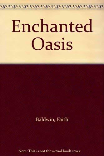 9780896219236: Enchanted Oasis