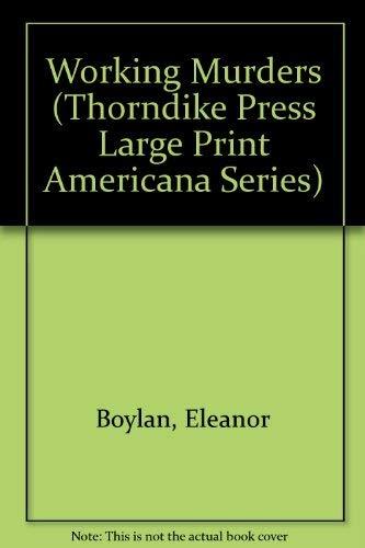 9780896219274: Working Murder (Thorndike Press Large Print Americana Series)