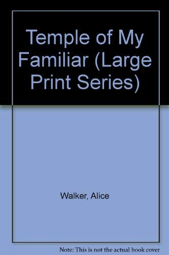Temple of My Familiar (Large Print Series) (0896219372) by Alice Walker