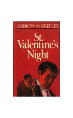 St. Valentine's Night: Andrew M. Greeley