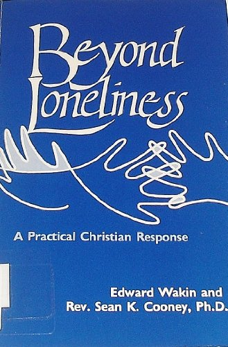 9780896222489: Beyond Loneliness