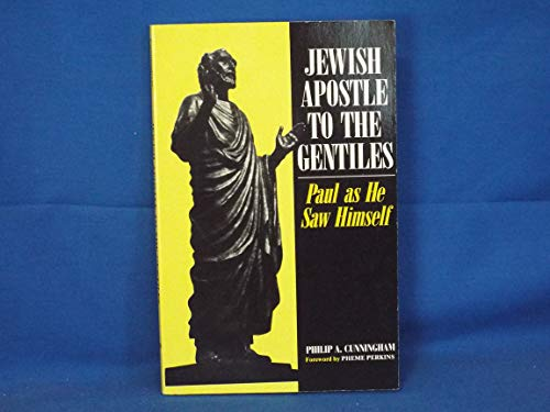 9780896223028: Jewish Apostle to the Gentiles: Paul As He Saw Himself