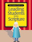 9780896223288: Leading Students into Scripture