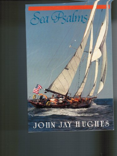 Sea Psalms : A Book of Uncommon: John J. Hughes