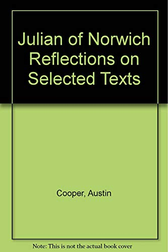 9780896223660: Julian of Norwich Reflections on Selected Texts