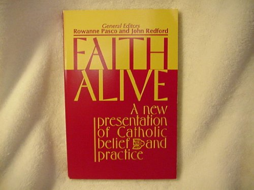 9780896224087: Faith Alive: A New Presentation of Catholic Belief and Practice (Best in Rcia Resources)