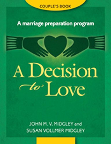 marriage preparation program Amazoncom: a decision to love: a marriage preparation program : couple's book (best in marriage and baptism preparation) (9780896225145): john m midgley, susan vollmer midgley: books.