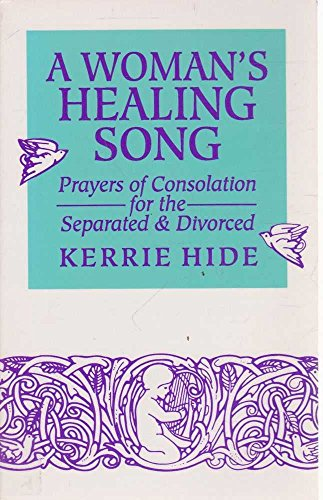 9780896225350: A Woman's Healing Song: Prayers of Consolation for the Separated and Divorced