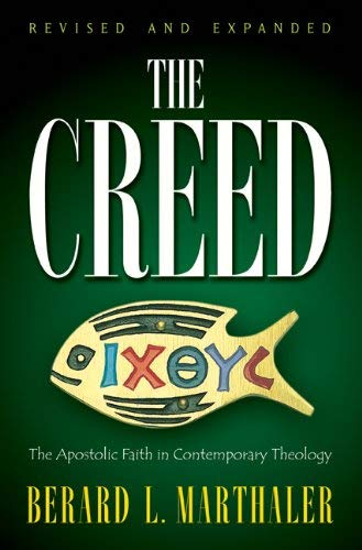The Creed: The Apostolic Faith