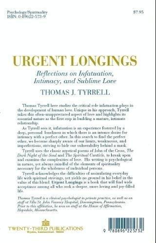 Urgent Longings: Reflections on Infatuation, Intimacy and: Tyrrell, Thomas J.