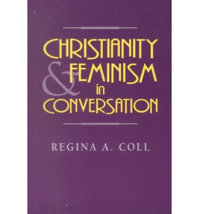 9780896225794: Christianity and Feminism in Conversation
