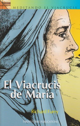 Elvia Crucis de Maria = Mary's Way of the Cross (Spanish Edition): Richard Furey