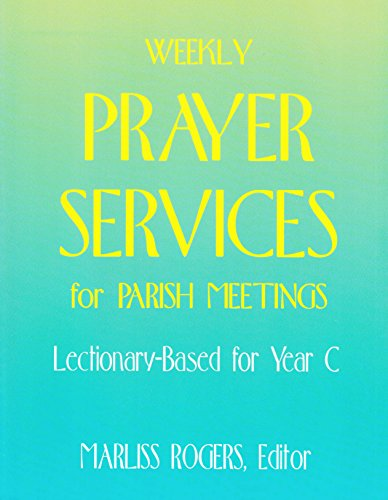 9780896225992: Weekly Prayer Services for Parish Meetings: Year C