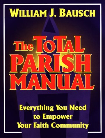 9780896226074: The Total Parish Manual: Everything You Need to Empower Your Faith Community