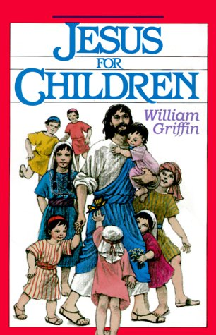 9780896226104: Jesus for Children: Read-Aloud Gospel Stories
