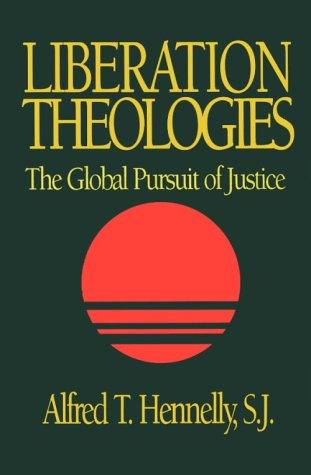 9780896226470: Liberation Theologies: The Global Pursuit of Justice
