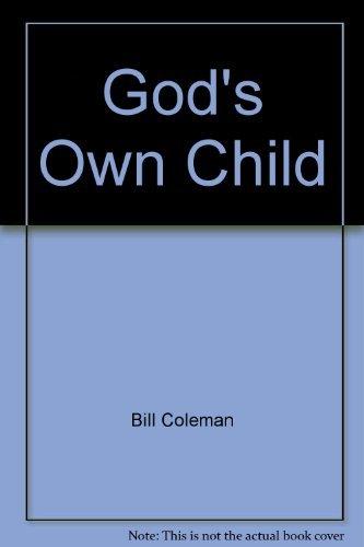 God's Own Child (Baptism Preparation) (0896226603) by Bill Coleman