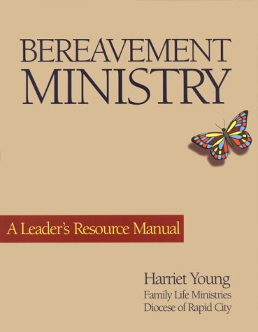 9780896227040: Bereavement Ministry: A Leader's Resource Manual
