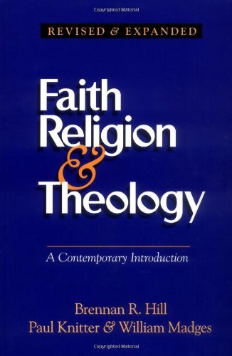 Download Faith Religion & Theology: A Contemporary Introduction