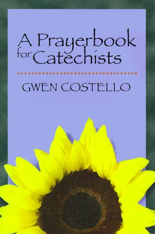 9780896229792: A Prayerbook for Catechists