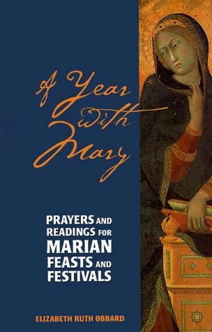 9780896229921: A Year With Mary: Prayers and Readings for for Marian Feasts and Festivals