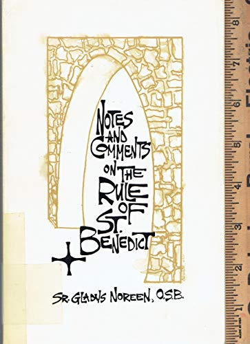 9780896260269: Notes and Comments on the Rule of St. Benedict