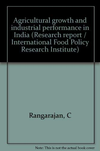 Agricultural growth and industrial performance in India: C Rangarajan