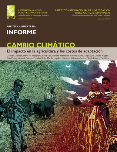 9780896295377: Cambio Climatico / Climate Change: El Impacto En La Agricultura Y Los Costos De Adaptacion / Impact on Agriculture and Costs of Adaptation