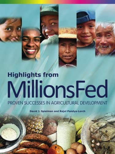 9780896296596: Highlights from Millions Fed: Proven Successes in Agricultural Development