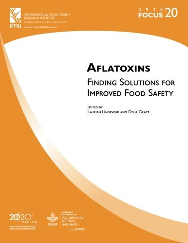9780896296763: Aflatoxins: Finding Solutions for Improved Food Safety
