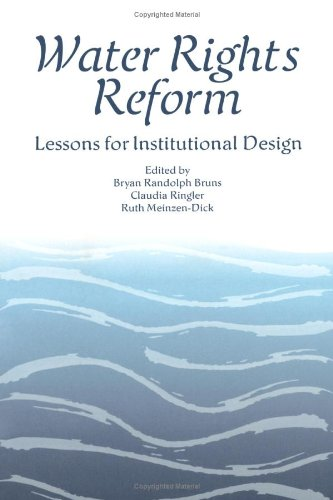 Water Rights Reform Lessons for Institutional Design